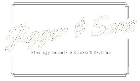 Jigger and Sons - mixology secrets and cocktail crafting